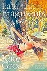 Late Fragments par Gross