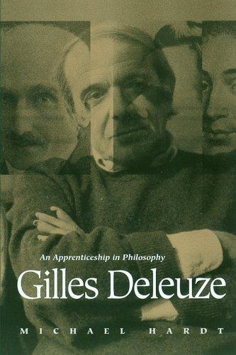 Gilles Deleuze: An Apprenticeship in Philosophy