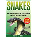 Snakes: Amazing Facts & Pictures for Children on These Amazing Creatures (Awesome Creature Series)