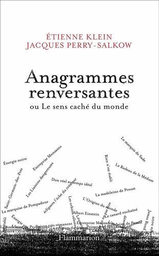 Telecharger Anagrammes Renversantes Ou Le Sens Cache Du Monde Pdf Etienne Klein Exumungrav