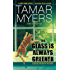 The Glass Is Always Greener (Den of Antiquity)
