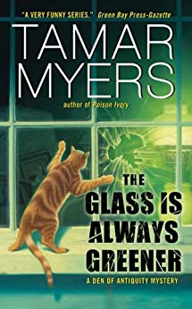 The Glass Is Always Greener (Den of Antiquity) by [Myers, Tamar]