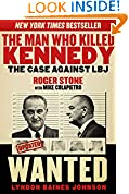 #9: The Man Who Killed Kennedy: The Case Against LBJ