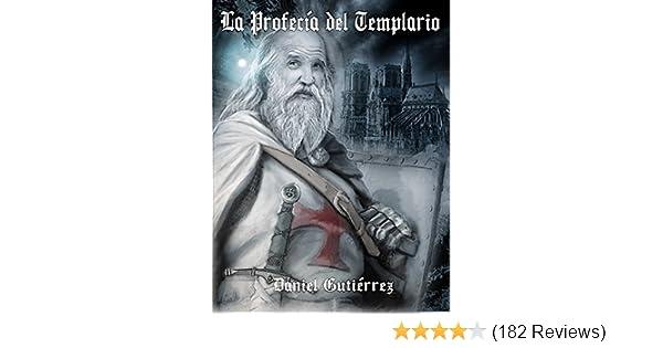 Amazon.com: La Profecía del Templario (Spanish Edition) eBook: Daniel Gutiérrez: Kindle Store