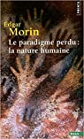 Le paradigme perdu par Morin