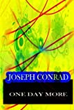 One Day More, Joseph Conrad, 1478143363