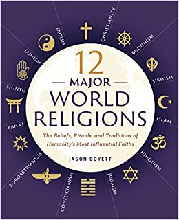 Major World Religions The Beliefs Rituals And Traditions Of - Top religions 2016
