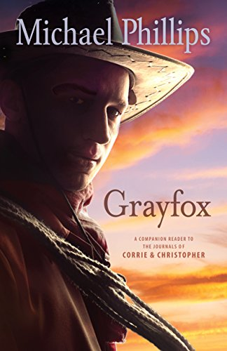 Grayfox (The Journals of Corrie and Christopher)