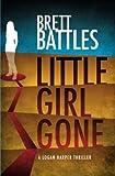 Little Girl Gone: A Logan Harper Thriller