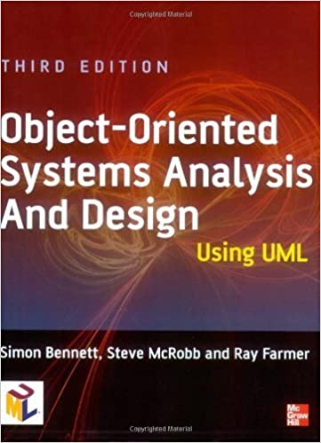 Book Object-oriented Systems Analysis and Design Using UML 3rd edition by Bennett, Simon, McRobb, Steve, Farmer, Ray (2005)