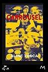 Carrousel: Nouvelle par Tosca
