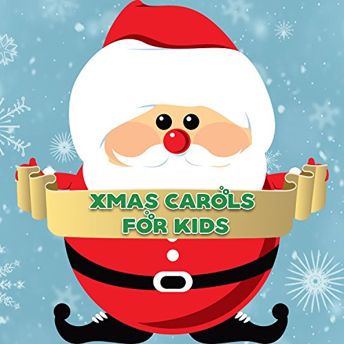 Xmas Carols for Kids: Christmas Songs for Bedtime, Instrumental Lullabies When Santa Comes (Christmas Eve When's)