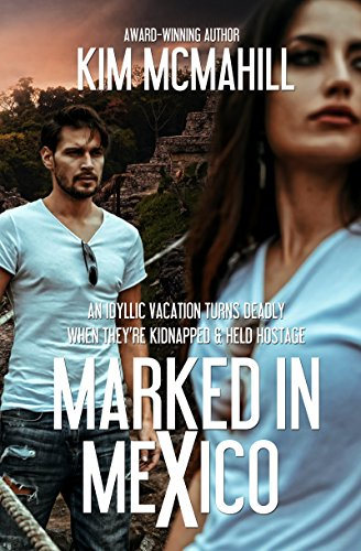 Book: Marked in Mexico by Kim McMahill
