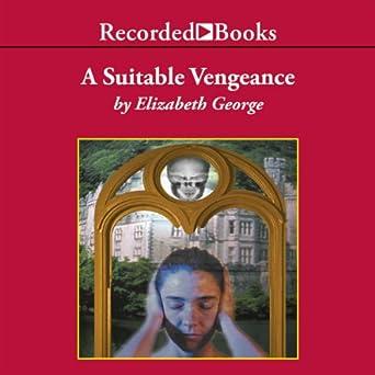 A Suitable Vengeance (Inspector Lynley Series, Book 4)
