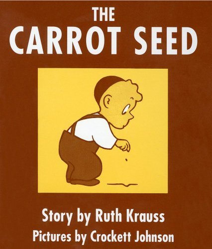 Carrot Seed - The Carrot Seed Board Book by Krauss, Ruth (1993) Board book