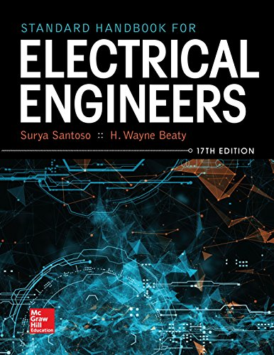 Standard Handbook for Electrical Engineers, Seventeenth Edition (Electronics 101)