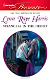 Strangers in the Desert, Lynn Raye Harris, 0373130570