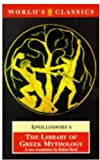 The Library of Greek Mythology, Apollodorus, 0192824600