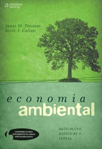 Economia Ambiental. Aplicações, Politica e Teoria