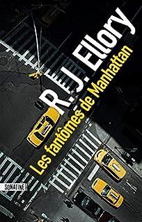 Les fantômes de Manhattan, Ellory, Roger Jon