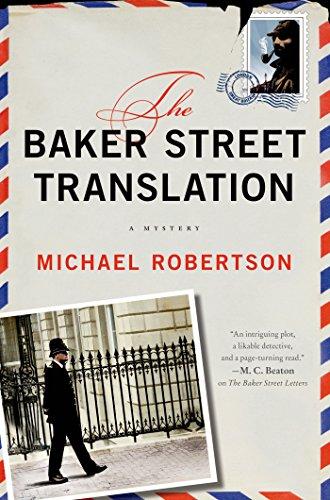 The Baker Street Translation: A Mystery (The Baker Street - Ca Robertson