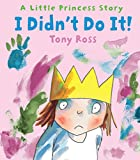 I Didn't Do It! (Little Princess Story)