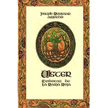 Ulster: Cronicas de la Rama Roja (Spanish Edition) Jul 30, 2012