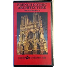 French Gothic Architecture the Cathedrals