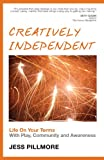 Creatively Independent, Jess Pillmore, 1482033925