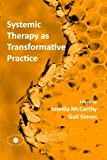Systemic Therapy as Transformative Practice