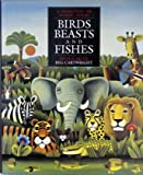 img - for Birds, beats and fishes: a selection of animal poems Illustrated by Reg Cartwright Poems selected by Anne Carter book / textbook / text book