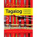 Filipino Tapestry: Tagalog Language through Culture (English and Philippine Languages Edition)