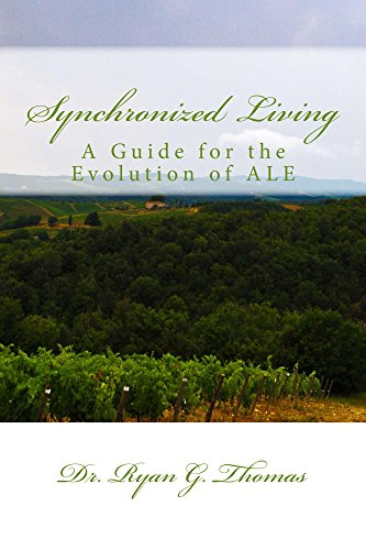 Synchronized Living: A Guide for the Evolution of ALE