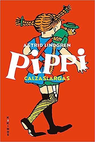 Pippi Calzaslargas / Astrid Lindgren