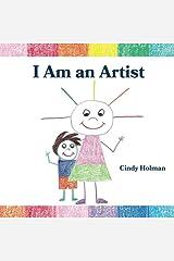 I Am an Artist Paperback