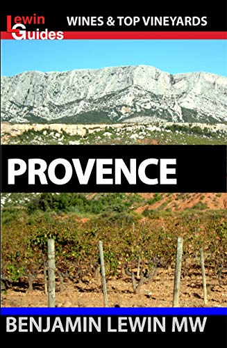 - Wines of Provence (Guides to Wines and Top Vineyards Book 13)