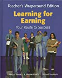 Learning for Earning, John A. Wanat and E. Weston Pfeiffer, 1566379407