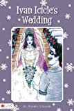 Ivan Icicle's Wedding, Wanda Voland, 1602470642