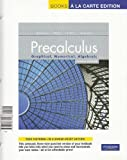 Precalculus : Graphical, Numerical, Algebraic, Books a la Carte Edition, Precalculus: Graphical, Numerical, Algebraic, Demana, Franklin and Waits, Bert K., 0321732081