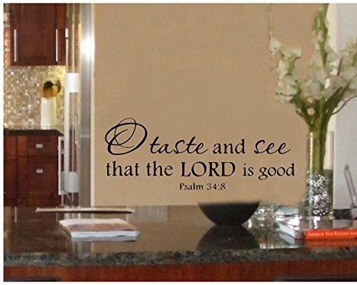 O Taste and See That the Lord Is Good - Sticker-wall-decal-17.5