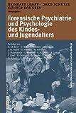Forensische Psychiatrie und Psychologie des Kindes- und Jugendalters, , 3798513856