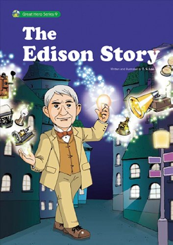 The Thomas Edison Story: The First Thomas Edison Comic Biography (Great Hero Series) T.S. Lee