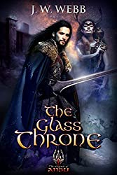 The Glass Throne: A Legends of Ansu fantasy