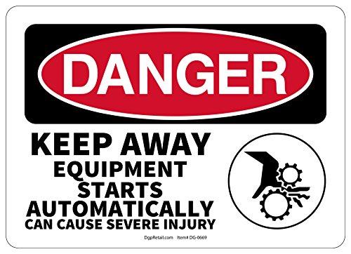 (OSHA DANGER SAFETY SIGN KEEP AWAY EQUIPMENT STARTS AUTOMATICALLY)