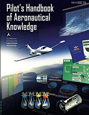 Pilot's Handbook of Aeronautical Knowledge [Black and White Edition]