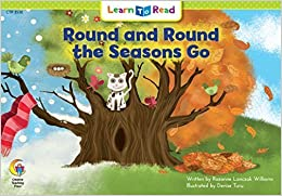 Round and Round the Seasons Go (Learn to Read, Read to Learn: Science) by Rozanne Lanczak Williams (1994-03-01)