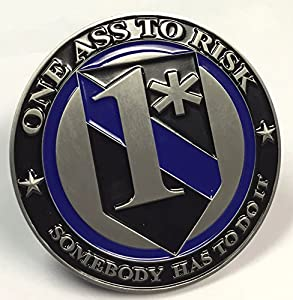 Brotherhood One Ass to Risk Somebody Has to Do It 3 Inch Challenge Coin by Brotherhood® Products