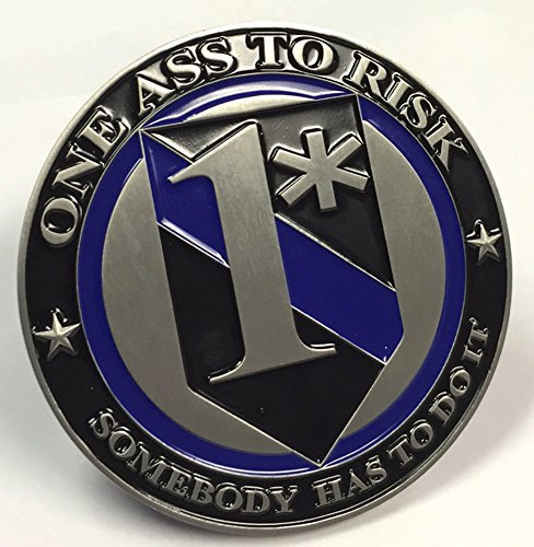 (Brotherhood One Ass to Risk Somebody Has to Do It 3 Inch Challenge Coin)