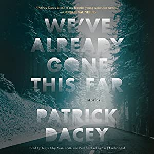 We've Already Gone This Far Audiobook