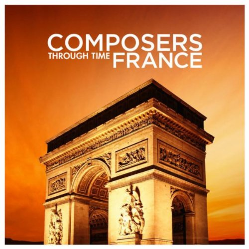 Composers Through Time - France